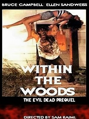 Evil Dead 0 : Within the Wood