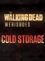 The Walking Dead - Cold Storage