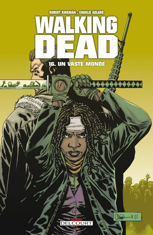 Image de couverture du tome 16 de The Walking Dead : Un vaste monde