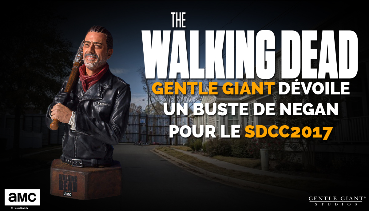 Gentle Giant dévoile un buste de Negan de The Walking Dead pour le Comic Con de San Diego