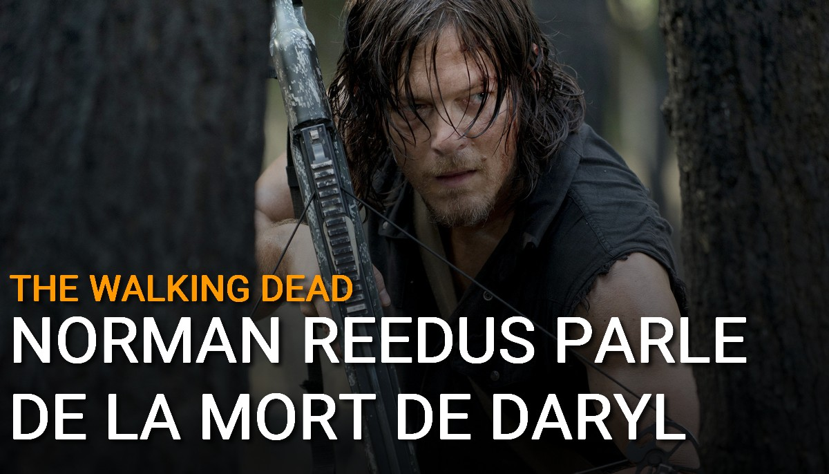 The Walking Dead : Norman Reedus parle de la mort