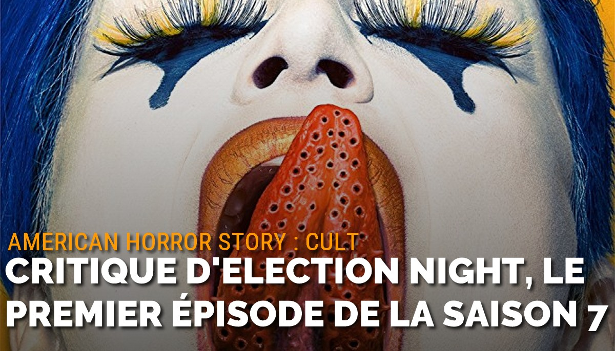 American Horror Story : critique d\'Election Night, le premier épisode de la saison 7