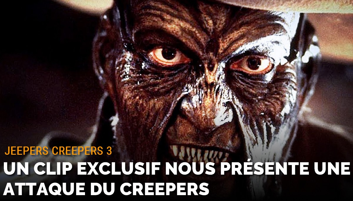 Jeepers Creepers 3 : un clip exclusif nous montre une attaque du Creeper
