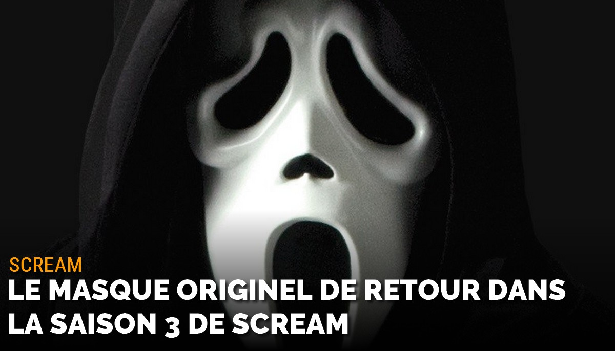 Scream saison 3 : le masque originel de Ghostface de retour