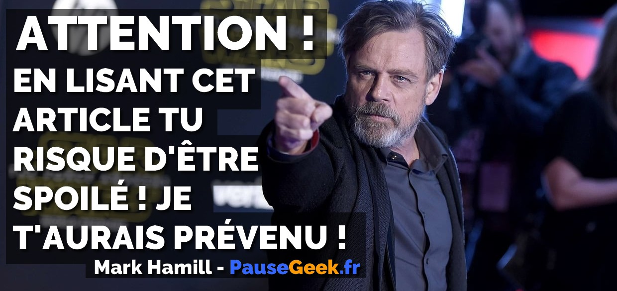 Spoiler Alert de la part de Mark Hamill