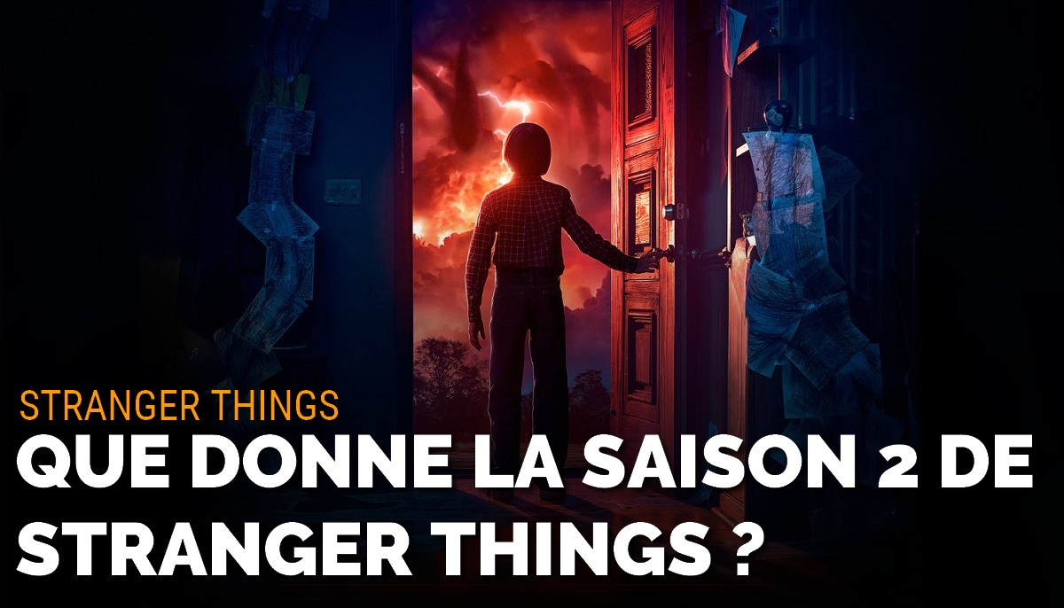 Stranger Things : que vaut la saison 2 ?