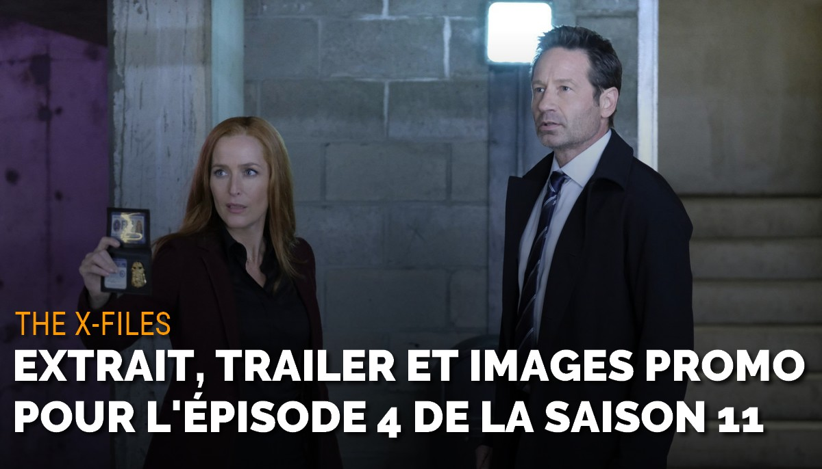 The X-Files : extrait, trailer et images promo de l'épisode 4