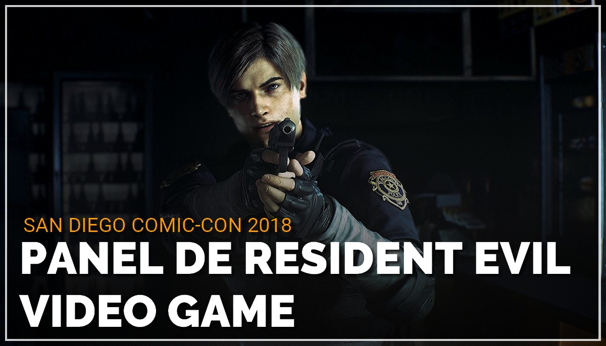 Panel de Resident Evil Video Games au Comic Con de San Diego 2018