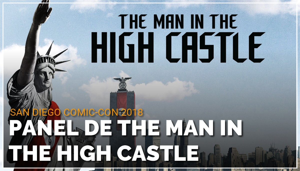 Panel de The Man in the High Castle au Comic Con de San Diego 2018