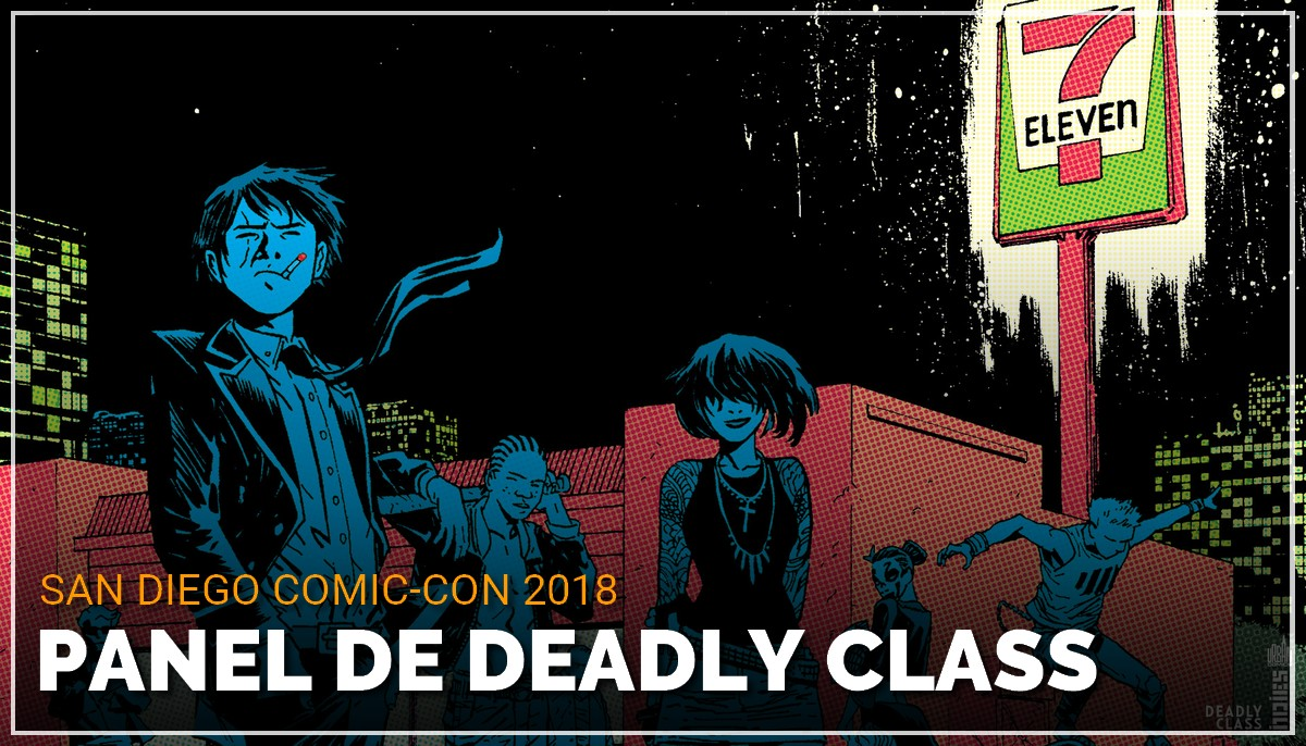 Panel de Deadly Class au Comic Con de San Diego 2018