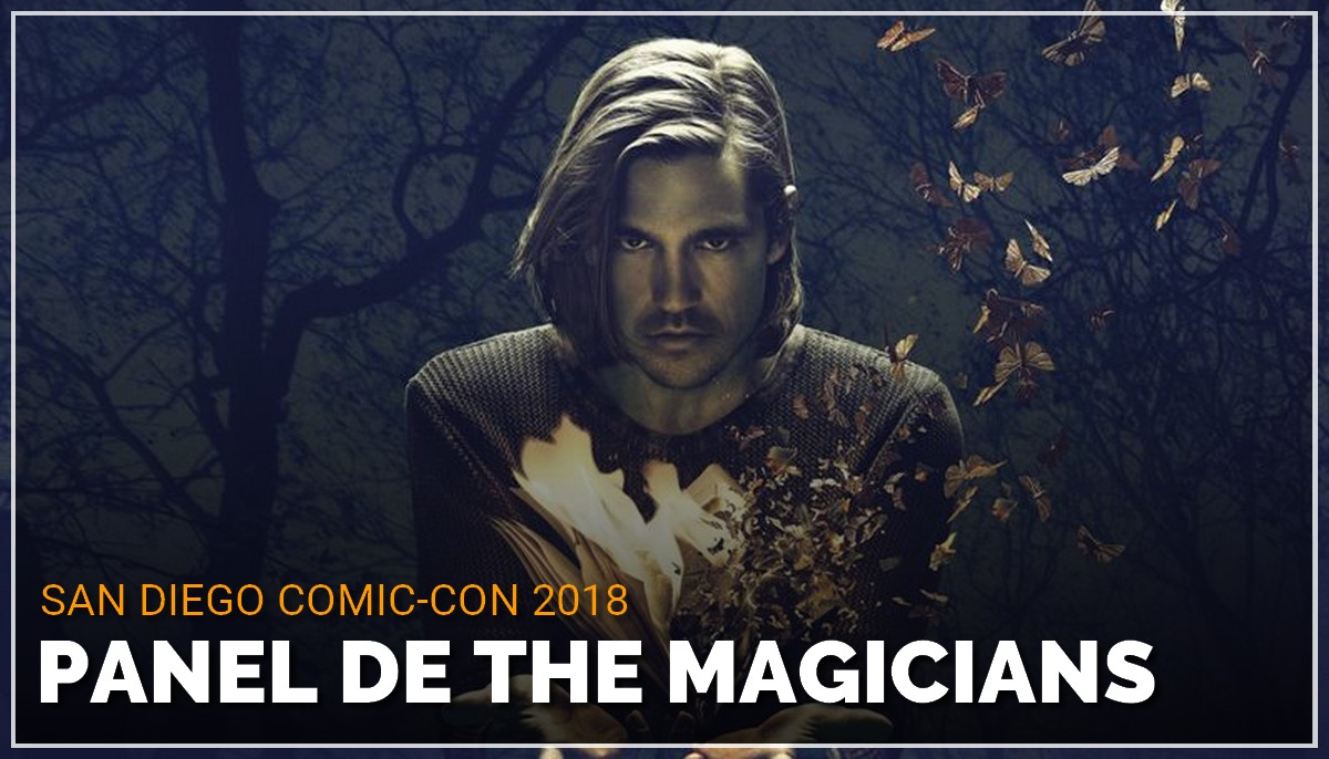 Panel de The Magicians au Comic Con de San Diego 2018
