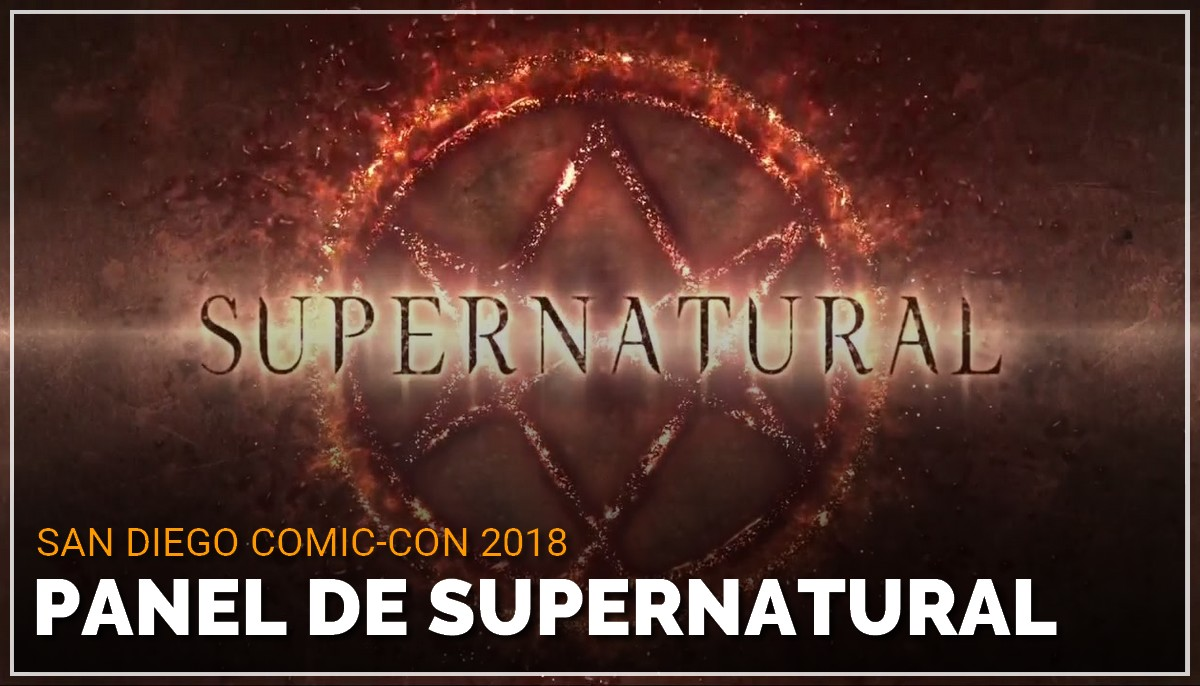 Panel de Supernatural au Comic Con de San Diego 2018
