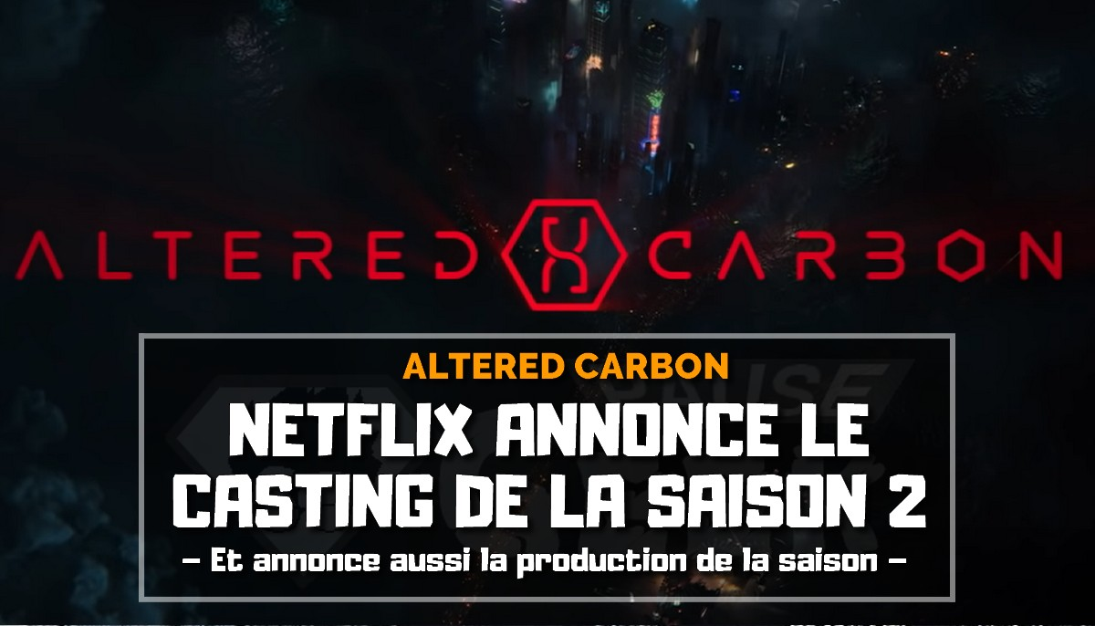 Netflix annonce la saison 2 d'Altered Carbon