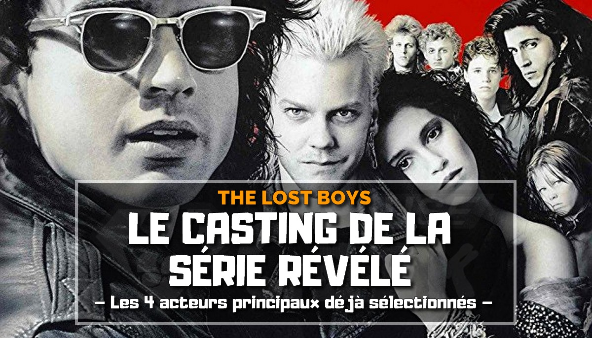 Le casting de The Lost Boys révélé par The CW