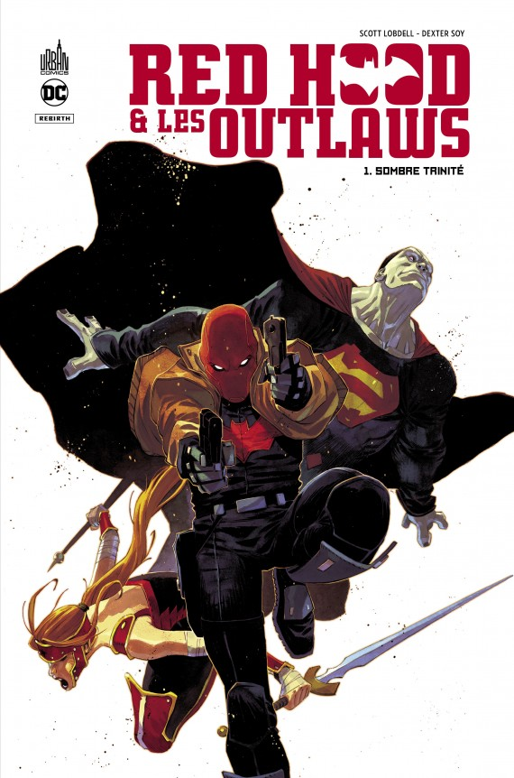 Image de couverture du tome 1 de Red Hood & The Outlaws aux éditions Urban Comics
