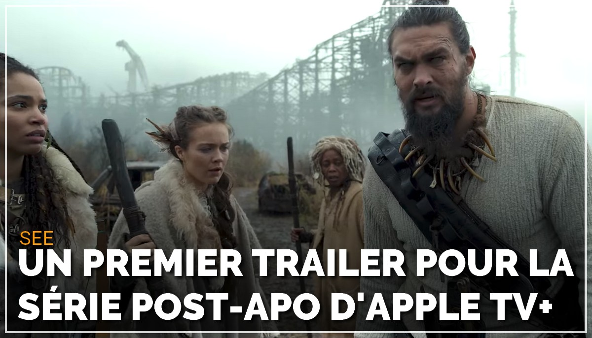 See : premier trailer pour la série post-apo d'Apple TV