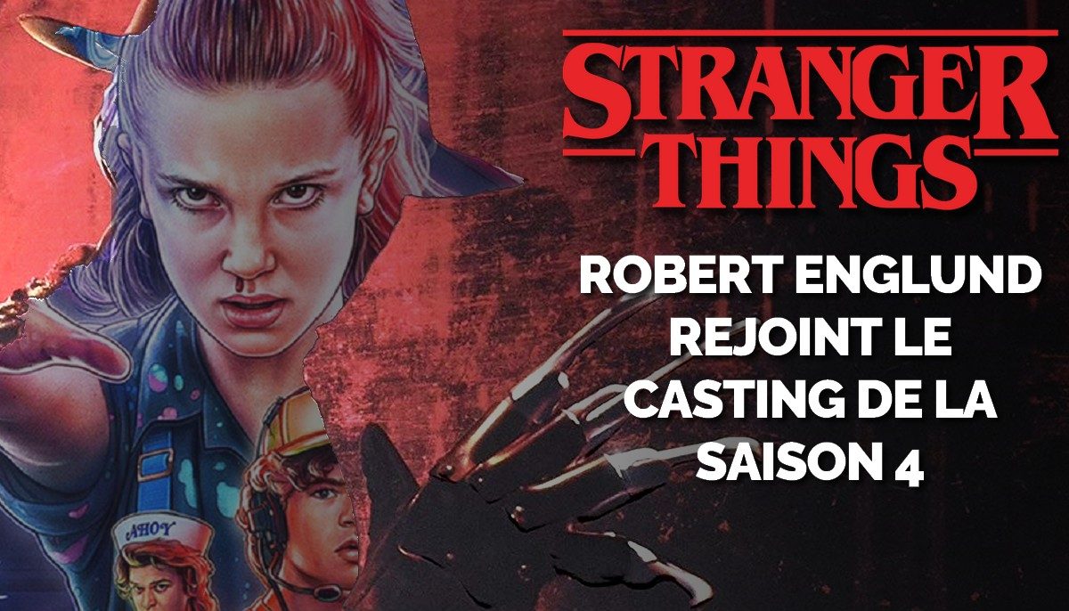 Robert Englund rejoint la saison 4 de Stranger Things