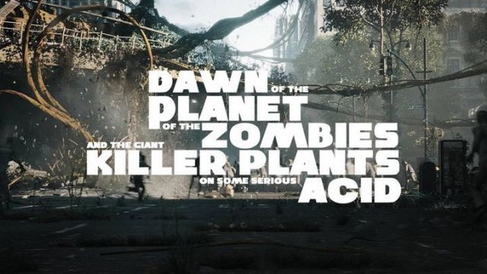 La folle bande-annonce de Dawn of the Planet of the Zombies and the Giant Killer Plants on Some Serious Acid