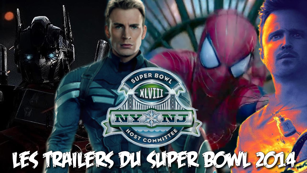 Les trailers du Super Bowl 2014