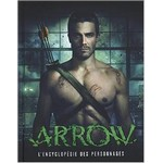 Arrow, l'encyclopédie de la série TV